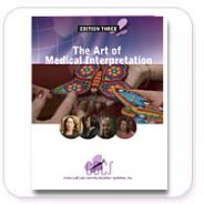 The Art of Medical Interpretation® – THIRD EDITION