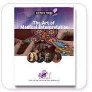The Art of Medical Interpretation® – THIRD EDITION