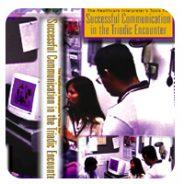 Vol. 1: Healthcare Interpreter's Tools for Successful Communication