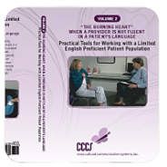 Vol. 2: Tools for Working with a LEP Patient Population: